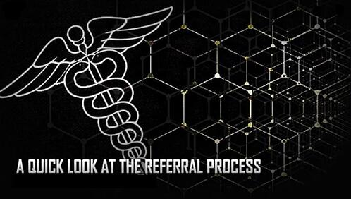 quick look at the referral process